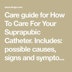 suprapubic catheter care instructions